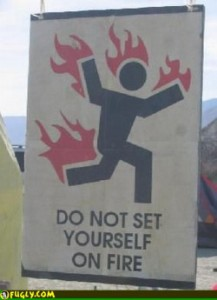 do_not_set_yourself_on_fire