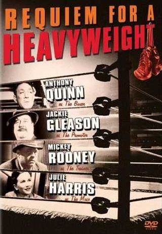 June 19 - requiem-for-a-heavyweight-anthony-quinn-jackie-gleason-mickey-rooney