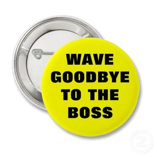 Wave_goodbye_to_the_boss_button-p145449526970885710t5sj_400